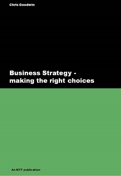 Business Strategy - making the right choices